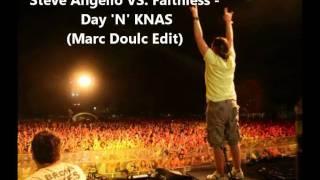 Steve Angello VS. Faithless - Day 'N' KNAS