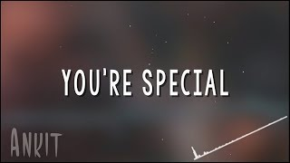 NF You're Special (Lyrics)