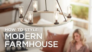 How to Style Modern Farmhouse