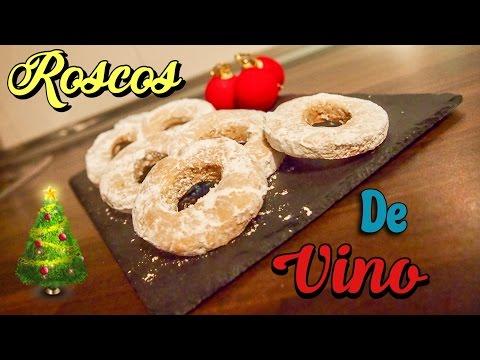 ROSCOS DE VINO DULCE   RECETA PARA NAVIDAD