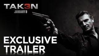 TAKEN 3 | Exclusive Trailer [HD] |