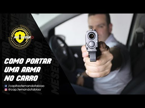 COMO PORTAR ARMA DENTRO DO CARRO