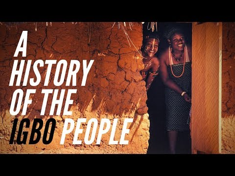 A History of The Igbo People
