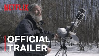 John Was Trying To Contact Aliens | Official Trailer | Netflix