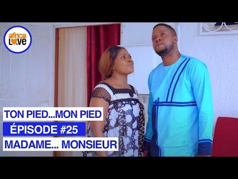 MADAME... MONSIEUR - épisode #25 - Ton pied...mon pied (série africaine, #Cameroun)