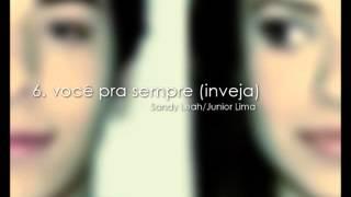 Você Pra Sempre (Inveja) - Sandy & Junior (CD Identidade)
