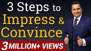 3 Steps to Impress and Convince Video In Hindi By Vivek Bindra
