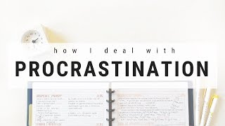 How I Deal With Procrastination   Tips To Stop Procrastinating | Studytee