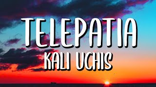 Kali Uchis - telepatia (Letra/Lyrics)