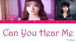 BEN (벤)   Can You Hear Me (내 목소리 들리니) [Hotel Del Luna (호텔 델루나) OST]