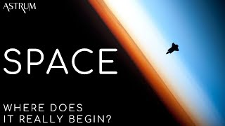 Where Does Space Really Start?