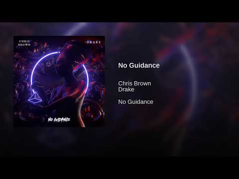 Chris Brown, Drake - No Guidance (Audio)