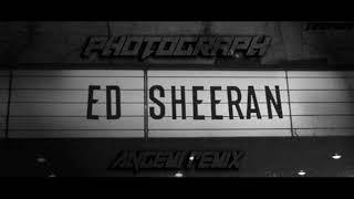 Photograph - Ed Sheeran (Angemi Remix)