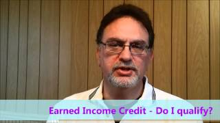Earned Income Credit - How Do I Know If Qualify?