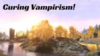 Curing Vampirism! - Skyrim With Mods #4
