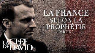 La France selon la prophétie - partie 2