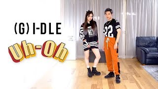 (G)I DLE   'Uh Oh' Dance Cover | Ellen And Brian