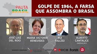 #aovivo | Golpe de 1964, a farsa que assombra o Brasil | Pauta Brasil