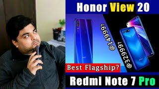 Redmi Note 7 Pro Vs Honor View20 - Perfect Flagship Phone Kaunsa? With 48MP Camera