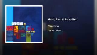 Hard, Fast & Beautiful