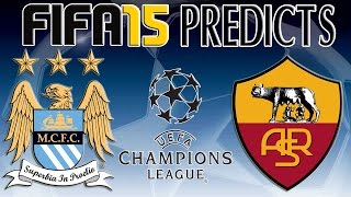 preview picture of video 'FIFA 15 Predictions   Manchester City vs AS Roma (30/09/2014)'