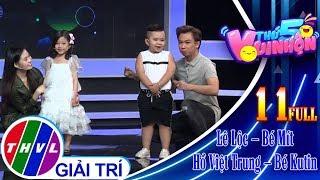 THVL   Thứ 5 vui nhộn – Tập 11 FULL: Diễn viên Lê Lộc – Bé Mít, Ca sĩ Hồ Việt Trung – Bé Kutin