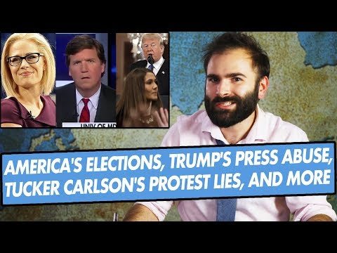 America's Elections, Trump's Press Abuse, Tucker Carlson's Protest Lies, and More - SOME MORE NEWS