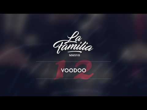La Familia – Voodoo