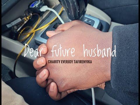 Dear Future Husband - Poem (HD)