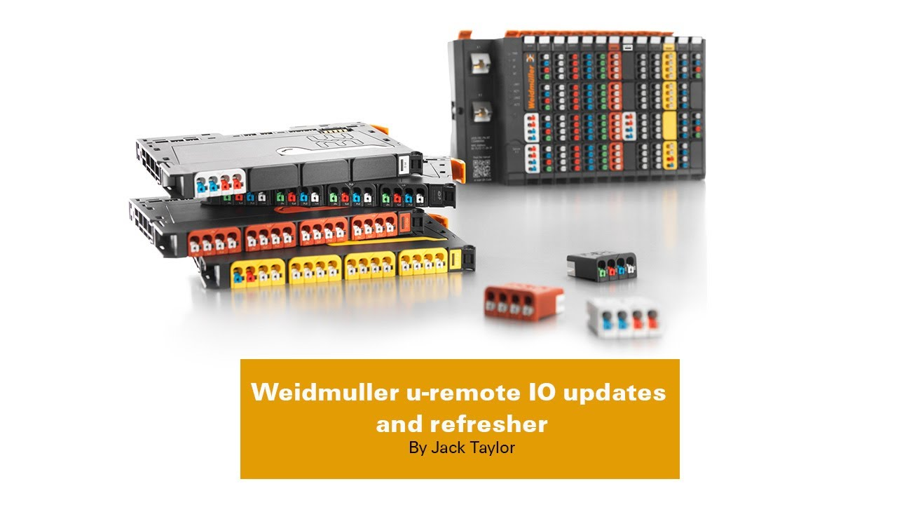 Weidmuller u-remote IO updates and refresher