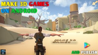 Make 3D High Graphics Game On Mobile || Make Proffesional Games For Android And Publish It (Part 2)