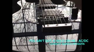 You ain't got a hold on me - AC/DC cover