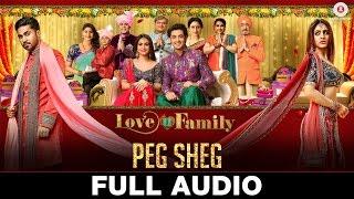 Peg Sheg - Full Audio | Love U Family | Salman Yusuff Khan, Aksha Pardasany & Kashyap