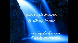 Monday Morning Meditation: Cleansing Light