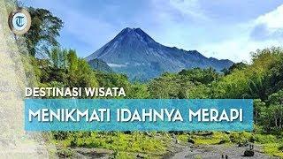 7 Tempat Wisata di Jogja dan Sekitarnya dengan Lanskap Indahnya Gunung Merapi