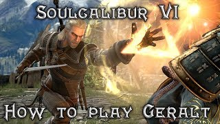 Soulcalibur VI: How to play Geralt