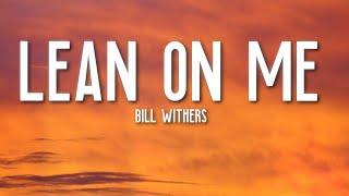 Bill withers - lean on me lyrics   gana4lyrics