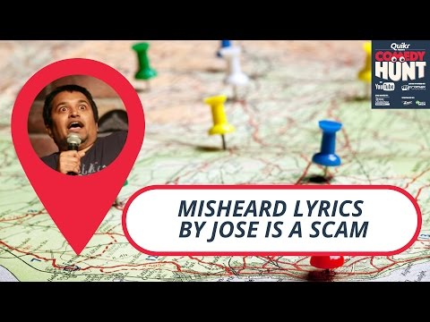 Misheard lyrics by Jose is a scam! | Comedy Hunt
