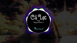 Củ Lạc - Osad (Seuprox Remix) | Rap Thả Thính Cực Hay