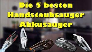 Die 5 besten Handstaubsauger / Akkusauger