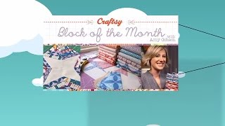Free Online Quilting Lessons! Craftsy Block Of The Month With Amy Gibson