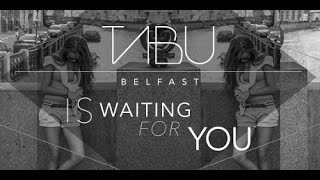 preview picture of video 'TABU Belfast - Your Weekend Landmark - October 4th 2014'