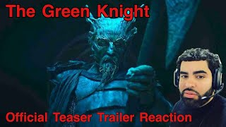 The Green Knight Official Teaser Trailer: Reaction