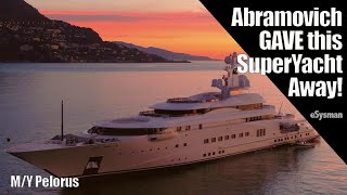 Who did Abramovich GIVE this $300 million SuperYacht to and why?