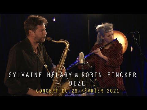 Extrait vidéo TEASER - SYLVAINE HELARY & ROBIN FINCKER - BIZE