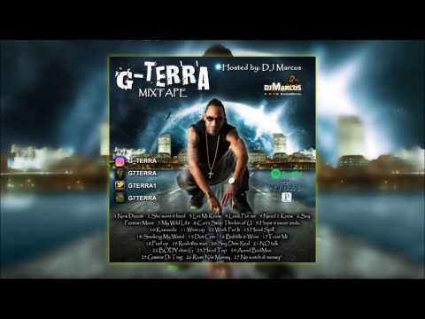 G Terra Mixtape 2017 | Up and coming Talented artist