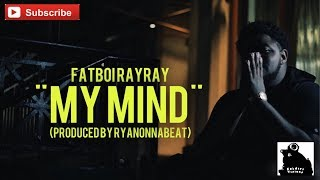 FatBoi RayRay - My Mind (Official Video) Shot By @SoldierVisions