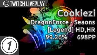 Cookiezi | DragonForce - Seasons[ Legend] HDHR 2057x 99.26%  698pp | Livestream w/ chat!