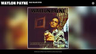 Waylon Payne Old Blue Eyes