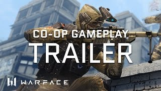 Warface - Trailer - Co-op Gameplay